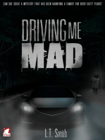 Driving Me Mad