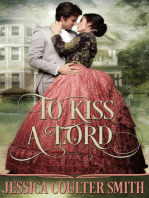 To Kiss A Lord (Lords Of London, #1)