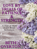 Love By Trials Of Patience & Strength
