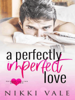 A Perfectly Imperfect Love