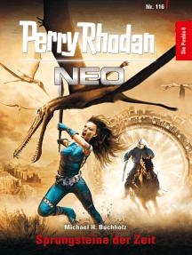 Perry Rhodan Neo 116: Sprungsteine der Zeit: Staffel: Die Posbis 6 von 10