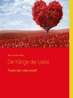 Die Klänge der Liebe: Poesie die Liebe schafft