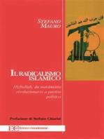 Il Radicalismo islamico.: Hizbollah, da movimento rivoluzionario a partito politico