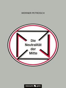 Die Neutralität der Mitte