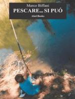 Pescare si può