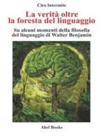 La verità oltre la foresta del linguaggio
