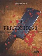 Il persecutore