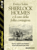 Sherlock Holmes e il caso di follia contagiosa