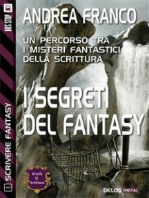 I segreti del Fantasy: Scrivere Fantasy 1
