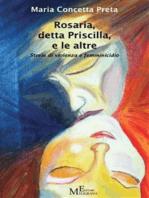 Rosaria, detta Priscilla, e le altre