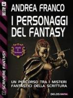 I personaggi del Fantasy