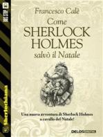Come Sherlock Holmes salvò il Natale