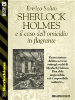 Sherlock Holmes e il caso dell'omicidio in flagrante