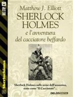Sherlock Holmes e l'avventura del cacciatore beffardo