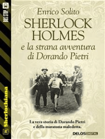 Sherlock Holmes e la strana avventura di Dorando Pietri