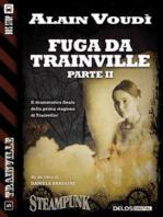 Fuga da Trainville parte II