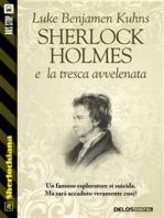 Sherlock Holmes e la tresca avvelenata