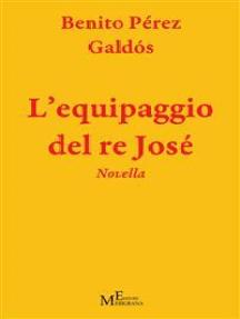 L'equipaggio del re José: romanzo