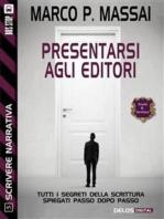 Scrivere narrativa 5 - Presentarsi agli editori