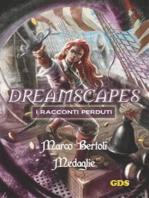 Medaglie- Dreamscapes- I racconti perduti - Volume 20