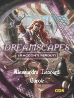 Cupole - Dreamscapes- I racconti peduti - Volume 14