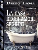 La casa degli amori segreti