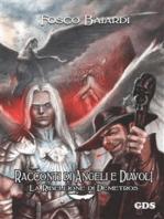 Racconti di angeli e diavoli - La ribellione di Demetros
