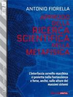 Approdo della ricerca scientifica nella metafisica