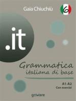 .it 6 – Grammatica italiana di base A1-A2 con esercizi