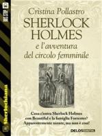 Sherlock Holmes e l'avventura del circolo femminile
