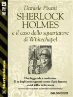 Sherlock Holmes e il caso dello squartatore di Whitechapel