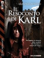 Il resoconto di Karl
