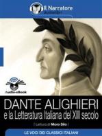 Dante Alighieri e la letteratura italiana del XIII secolo (Audio-eBook)