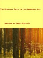 Spiritual Path to the Abundant Life