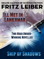 Ill Met in Lankhmar and Ship of Shadows