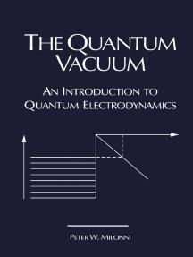 The Quantum Vacuum: An Introduction to Quantum Electrodynamics