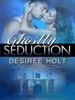 Ghostly Seduction