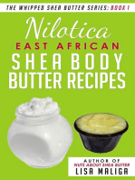 Nilotica [East African] Shea Body Butter Recipes