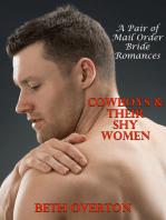 Cowboys & Their Shy Women