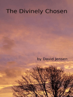 The Divinely Chosen