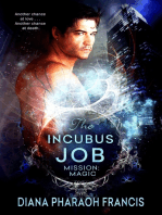 The Incubus Job