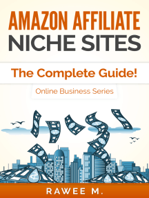Amazon Affiliate Niche Sites: The Complete Guide! (Online Business Series)