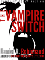 The Vampire Switch