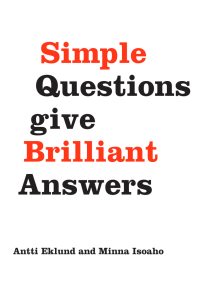 Simple Questions Give Brilliant Answers