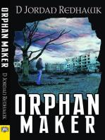 Orphan Maker