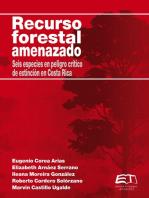 Recurso forestal amenazado