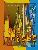 L wie Liebe (Staffel 6)