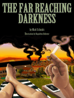 The Far Reaching Darkness