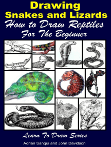 Drawing Snakes and Lizards: How to Draw Reptiles For the Beginner