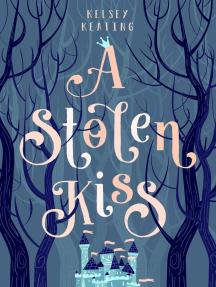 A Stolen Kiss: Stolen Royals, #1
